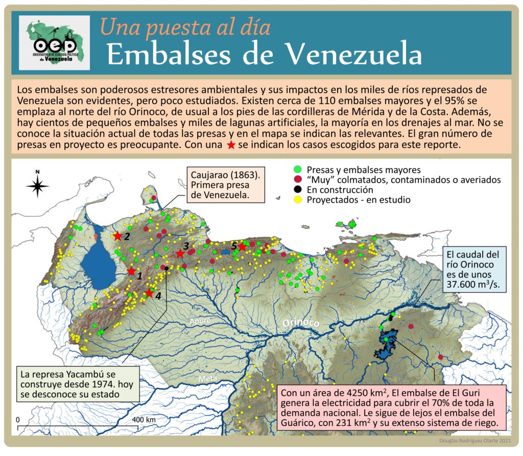 Los embalses del Venezuela: ubicación de presas y embalses mayores, embalses contaminados, en construcción y en proyecto.